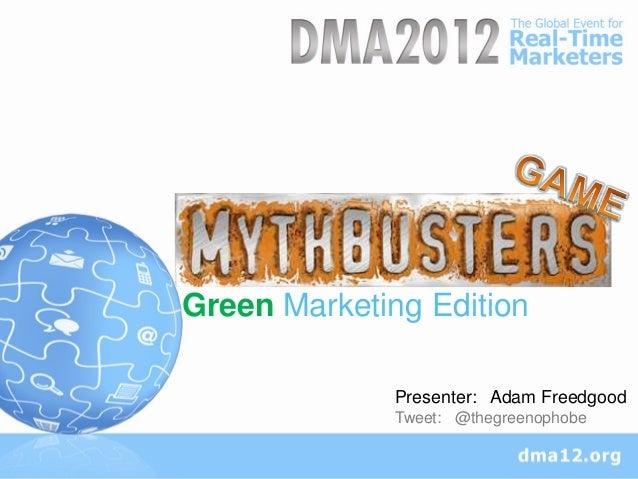 Sed ut perspi undomnis      oiste Natus aeiGreen Marketing Edition              Presenter: Adam Freedgood              Twe...