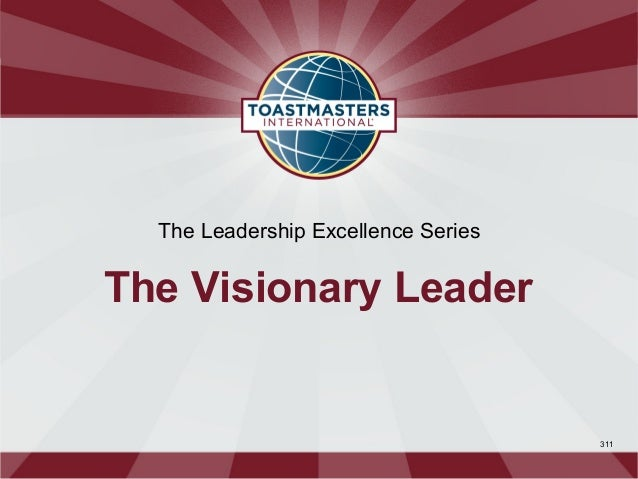 The Leadership Excellence SeriesThe Visionary Leader                                     311