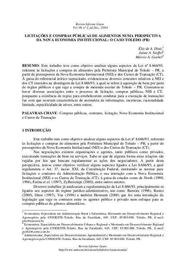 Revista Informe Gepec Vol. 08, nº 2, jul./dez., 2004 Revista Informe Gepec http://www.unioeste.br/cursos/toledo/revistaeco...