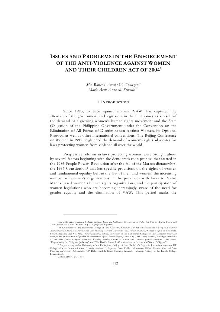 ISSUES AND PROBLEMS IN THE ENFORCEMENT   OF THE ANTI-VIOLENCE AGAINST WOMEN      AND THEIR CHILDREN ACT OF 2004*          ...