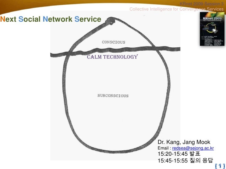 KRnet 2009-Session 3                                    Collective Intelligence for Convergence Services  Next Social Netw...