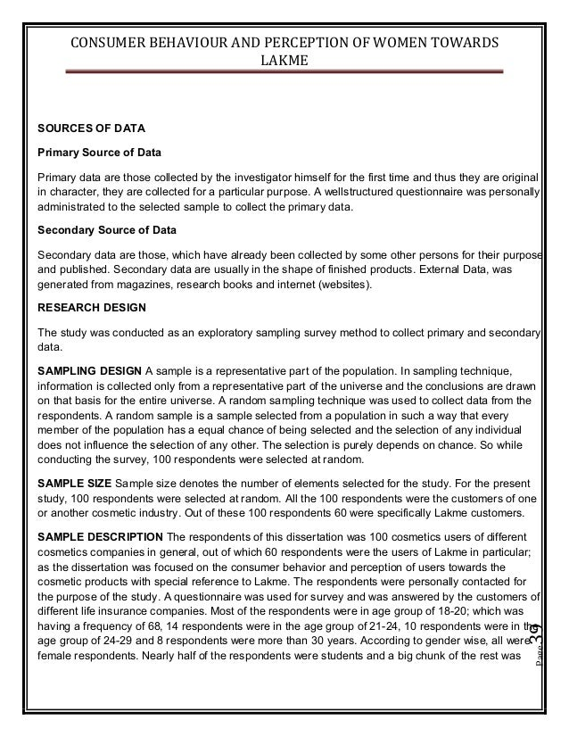 CONSUMER BEHAVIOUR AND PERCEPTION OF WOMEN TOWARDS LAKME Page39 SOURCES OF DATA Primary Source of Data Primary data are th...
