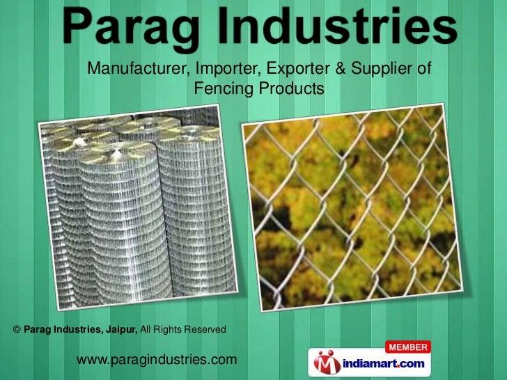 Manufacturer, Importer, Exporter & Supplier of <br />Fencing Products<br />