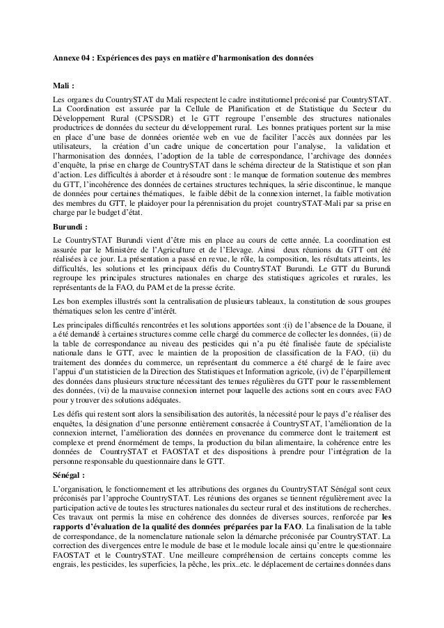 Annexe 04 : Expériences des pays en matière d'harmonisation des données Mali : Les organes du CountrySTAT du Mali respecte...