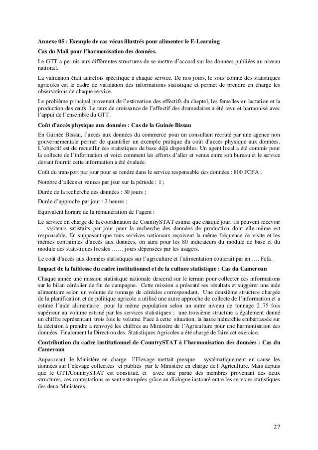 27 Annexe 05 : Exemple de cas vécus illustrés pour alimenter le E-Learning Cas du Mali pour l'harmonisation des données. L...