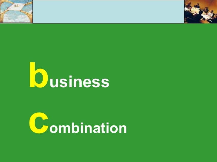 b usiness c ombination