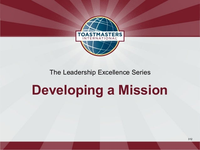 The Leadership Excellence SeriesDeveloping a Mission                                     312