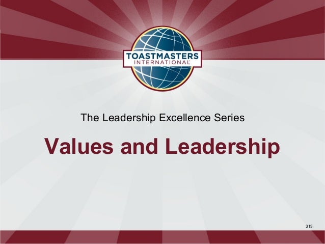 The Leadership Excellence SeriesValues and Leadership                                      313