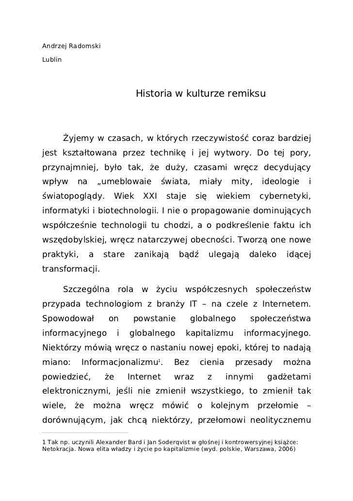 Andrzej RadomskiLublin                                Historia w kulturze remiksu         Żyjemy w czasach, w których rzec...