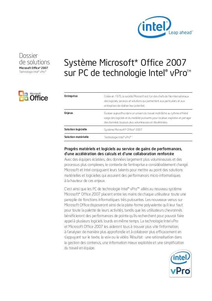 Dossierde solutions               Système Microsoft* Office 2007                           sur PC de technologie Intel® vP...