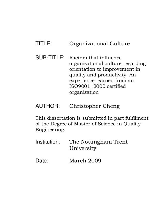 factors affecting organizational culture essays The impact of leadership and change management strategy on organizational culture we had to research the effect of several factors.