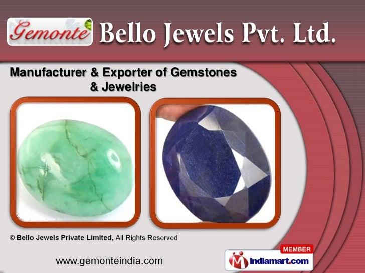 Manufacturer & Exporter of Gemstones             & Jewelries