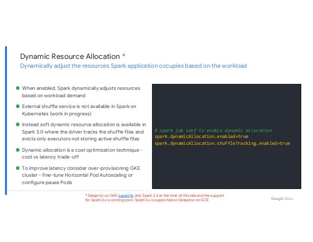 Dynamic Resource Allocation * Dynamically adjust the resources Spark application occupies based on the workload # spark jo...