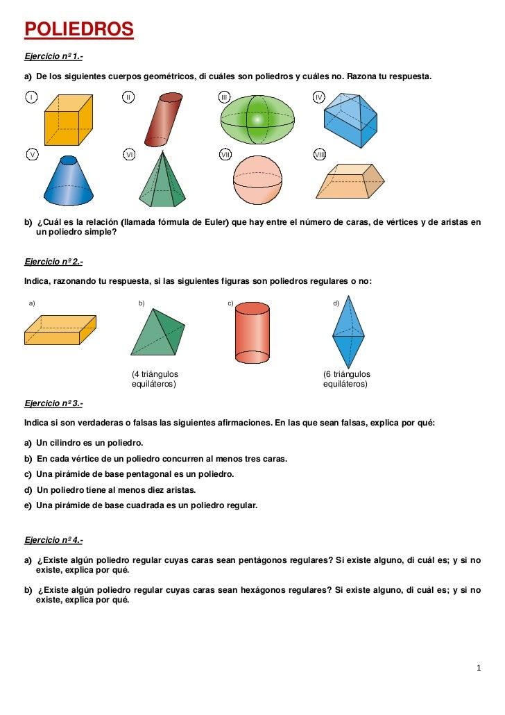 POLIEDROSEjercicio nº 1.-a De los siguientes cuerpos geométricos, di cuáles son poliedros y cuáles no. Razona tu respuest...