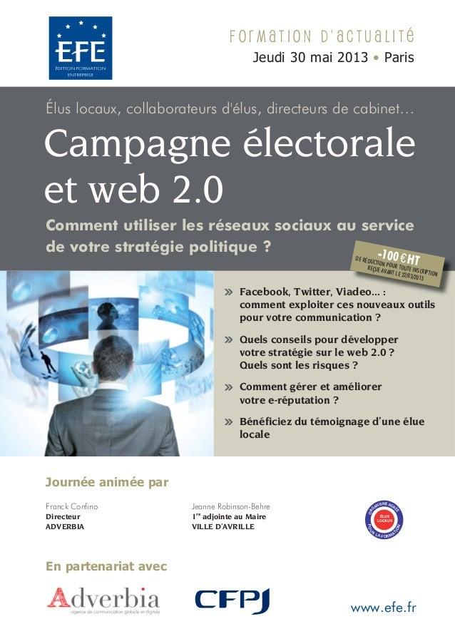 Formation dactualité                                      Jeudi 30 mai 2013 • ParisÉlus locaux, collaborateurs délus, dire...