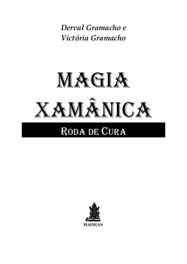 derval-gramacho-magia-xamanica Slide 2