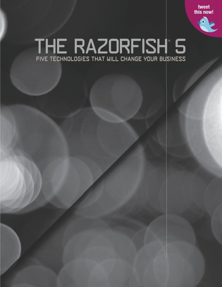 tweet                                                    this now!     The Razorfish 5                                    ...
