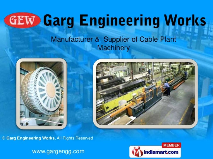 Manufacturer &  Supplier of Cable Plant Machinery<br />