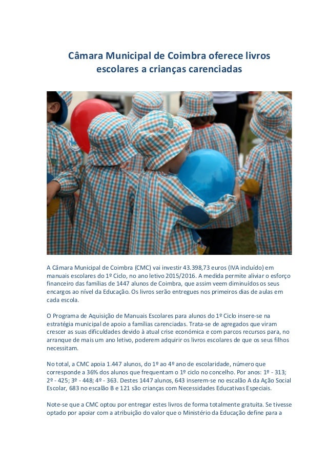 Câmara Municipal de Coimbra oferece livros escolares a crianças carenciadas A Câmara Municipal de Coimbra (CMC) vai invest...