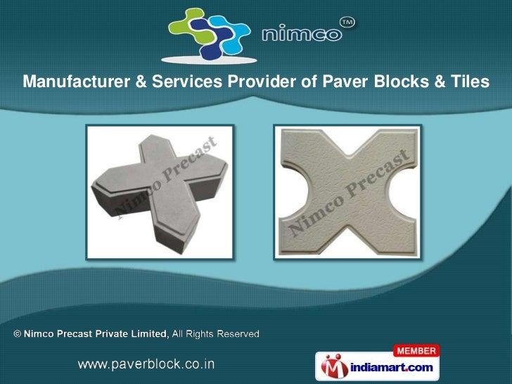 Manufacturer & Services Provider of Paver Blocks & Tiles