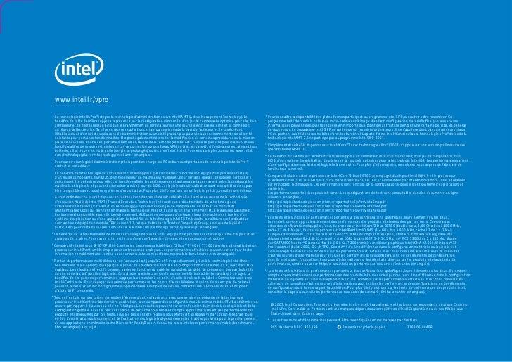 www.intel.fr/vpro1    La technologie Intel® vPro™ intègre la technologie d'administration active Intel® AMT (Active Manage...
