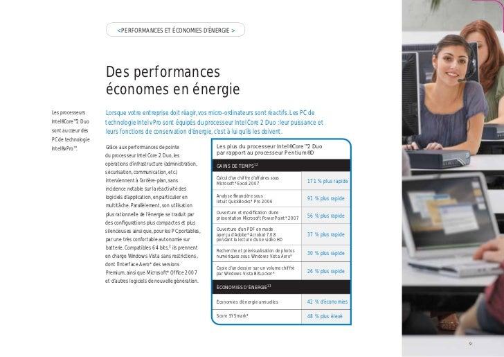 < PERFORMANCES ET ÉCONOMIES D'ÉNERGIE >                    Des performances                    économes en énergieLes proc...