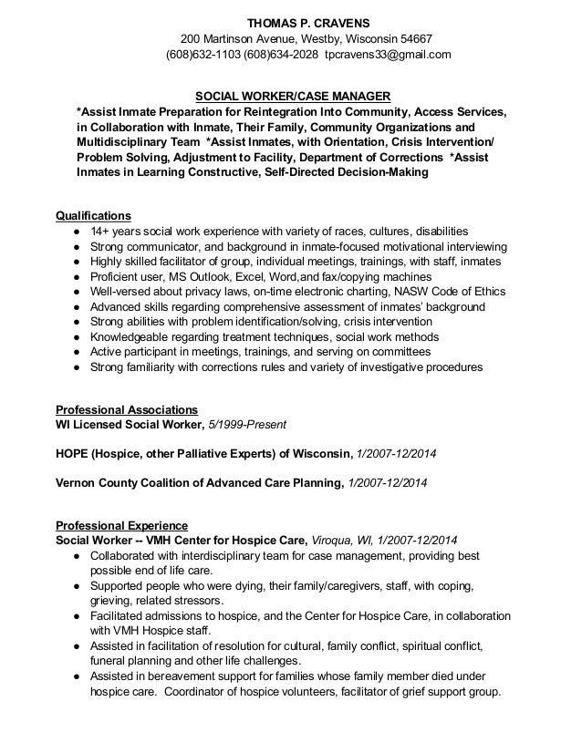 ... Social Worker Resume. THOMAS P. CRAVENS 200 Martinson Avenue, Westby,  Wisconsin 54667 (608)632 ...