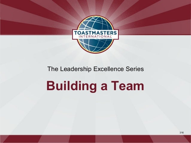 The Leadership Excellence SeriesBuilding a Team                                   316