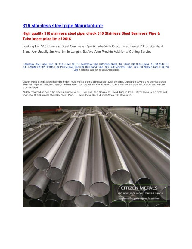 316 STAINLESS STEEL PIPE GRADE SPECIFICATIONS STAINLESS STEEL SEAMLESS PIPE SPECIFICATIONS ASTM A312 This specification co...