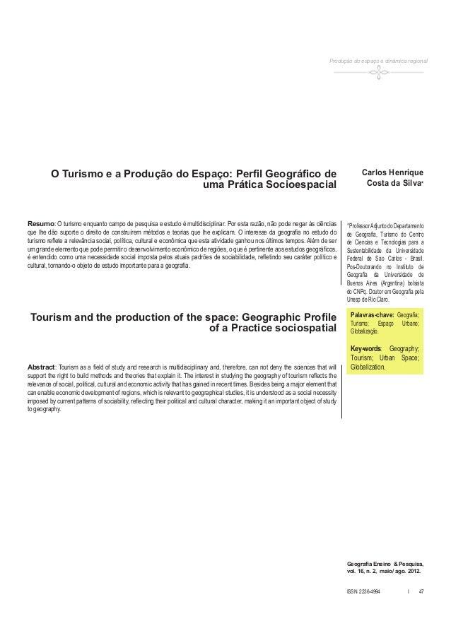 Produção do espaço e dinâmica regional  O Turismo e a Produção do Espaço: Perfil Geográfico de uma Prática Socioespacial  ...