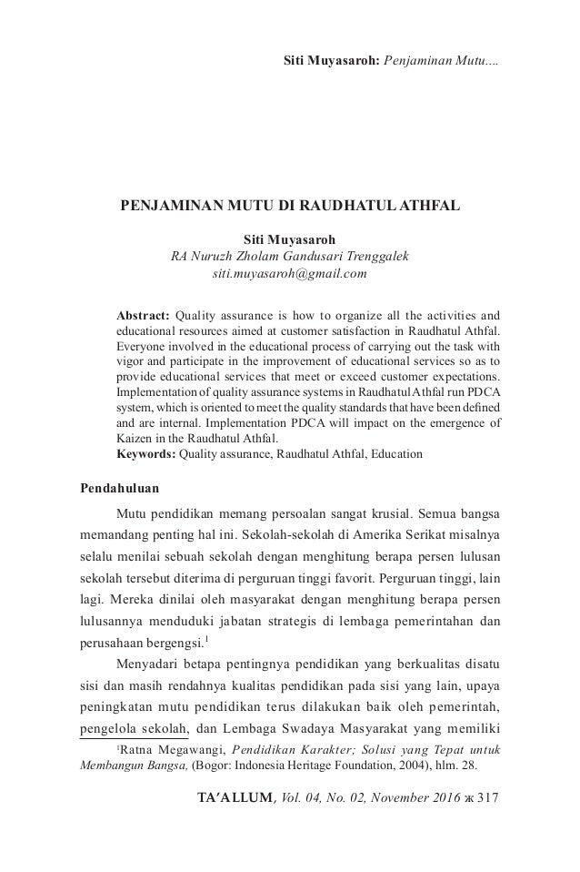 TA'ALLUM, Vol. 04, No. 02, November 2016 ж 317 Siti Muyasaroh: Penjaminan Mutu.... PENJAMINAN MUTU DI RAUDHATULATHFAL Siti...