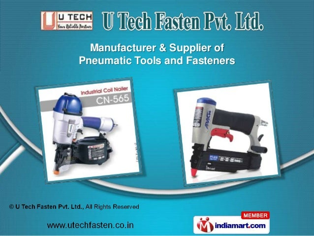 Manufacturer & Supplier ofPneumatic Tools and Fasteners