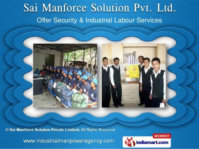 Offer Security & Industrial Labour Services