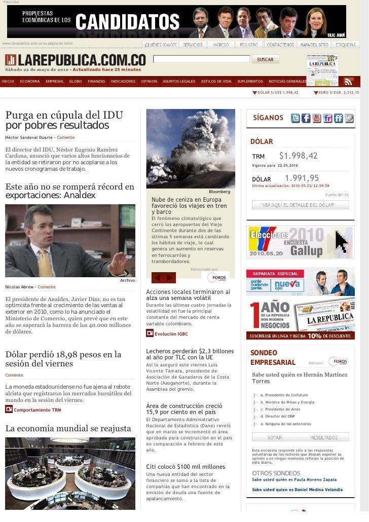 Publicidad     www.larepublica.com.co su página de inicio      Sábado22demayode2010- Actualizado hace 25 minutos  IN...