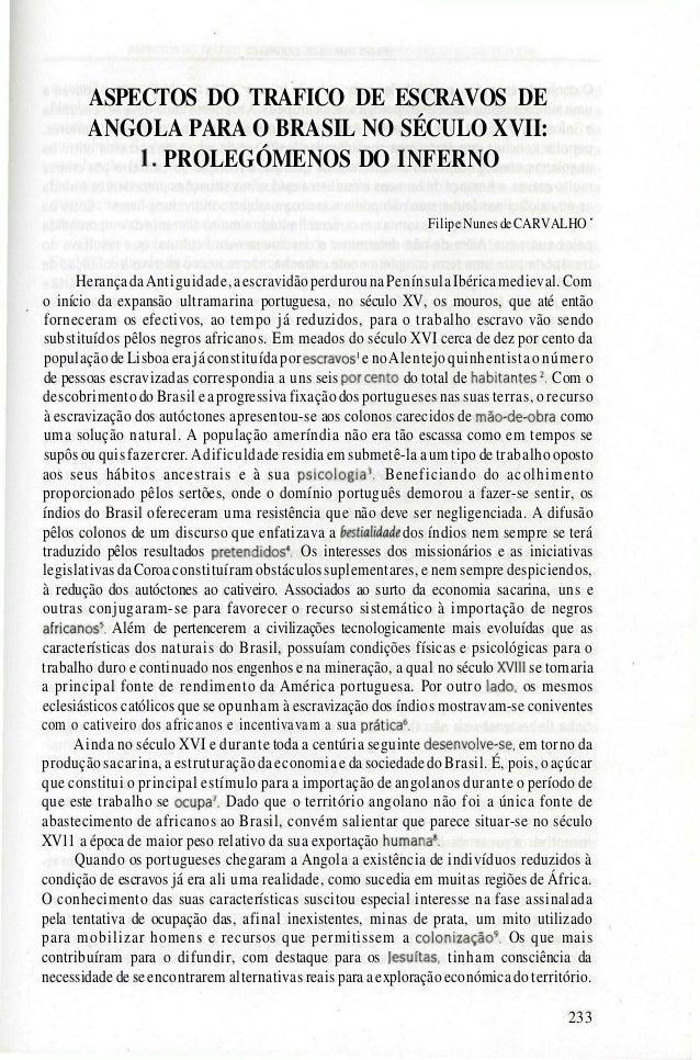 ASPECTOS DO TRAFICO DE ESCRAVOS DE ANGOLA PARA O BRASIL NO SÉCULO XVII: 1. PROLEGÓMENOS DO INFERNO FilipeNunesdeCARVALHO '...