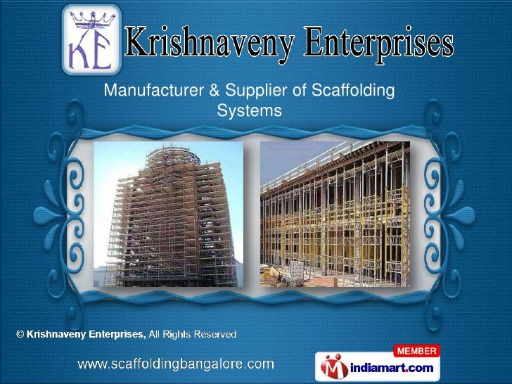 Manufacturer & Supplier of Scaffolding              Systems