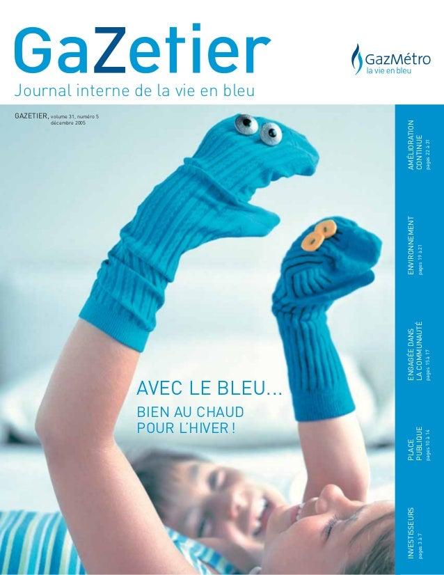 Journal interne de la vie en bleu INVESTISSEURS pages3à7 ENGAGÉEDANS LACOMMUNAUTÉ pages15à17 AMÉLIORATION CONTINUE pages22...