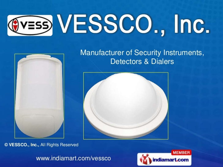 Manufacturer of Security Instruments,                                               Detectors & Dialers© VESSCO., Inc., Al...