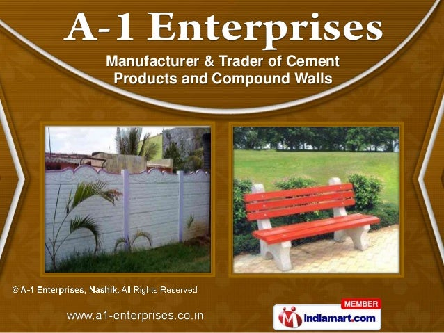 Manufacturer & Trader of Cement Products and Compound Walls