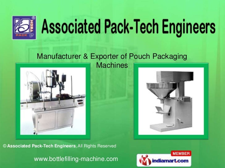 Manufacturer & Exporter of Pouch Packaging                               Machines© Associated Pack-Tech Engineers, All Rig...