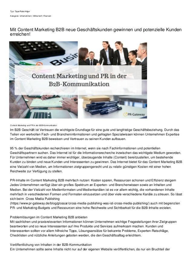 Typ: Tipps/Ratschläge Kategorie: Unternehmen | Wirtschaft | Finanzen Mit Content Marketing B2B neue Geschäftskunden gewinn...