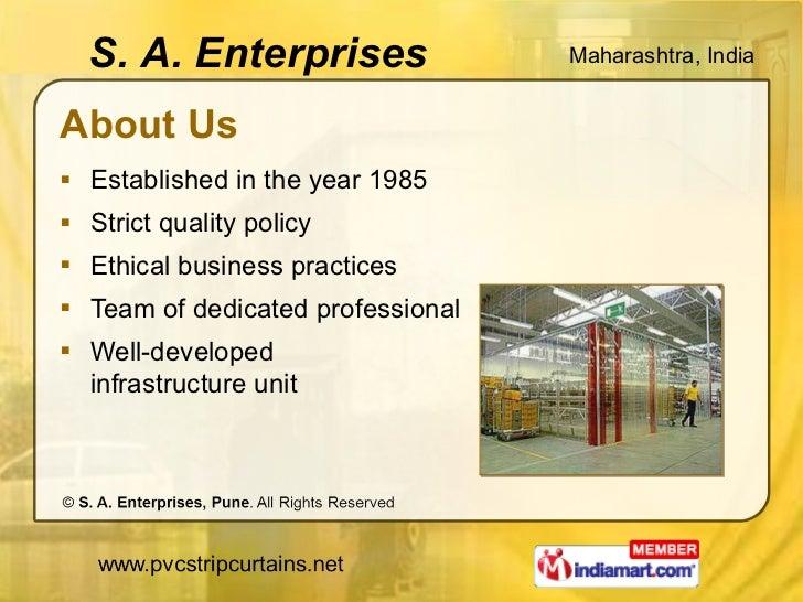 About Us <ul><li>Established in the year 1985 </li></ul><ul><li>Strict quality policy </li></ul><ul><li>Ethical business p...
