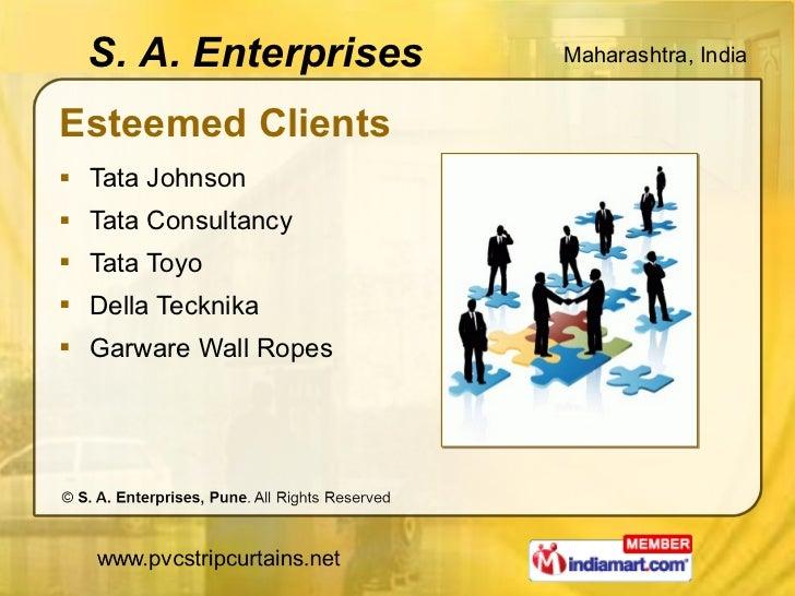 Esteemed Clients <ul><li>Tata Johnson </li></ul><ul><li>Tata Consultancy </li></ul><ul><li>Tata Toyo </li></ul><ul><li>Del...