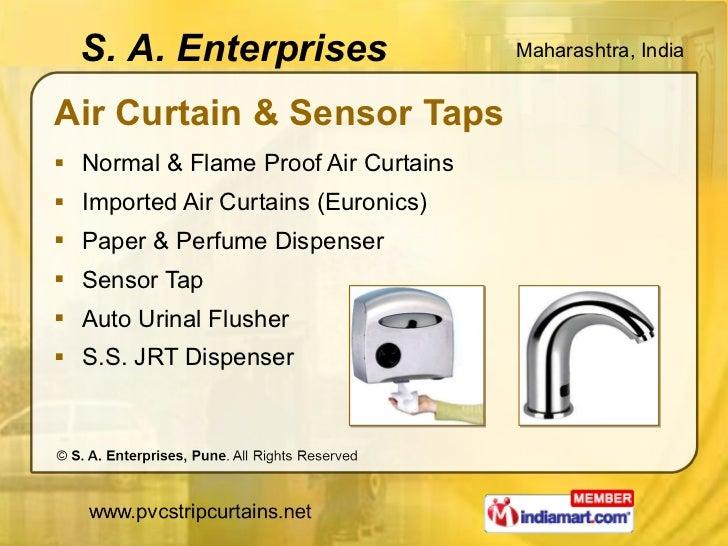 Air Curtain & Sensor Taps <ul><li>Normal & Flame Proof Air Curtains </li></ul><ul><li>Imported Air Curtains (Euronics) </l...