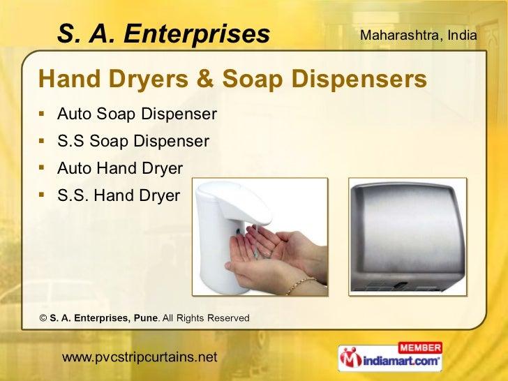Hand Dryers & Soap Dispensers <ul><li>Auto Soap Dispenser </li></ul><ul><li>S.S Soap Dispenser </li></ul><ul><li>Auto Hand...