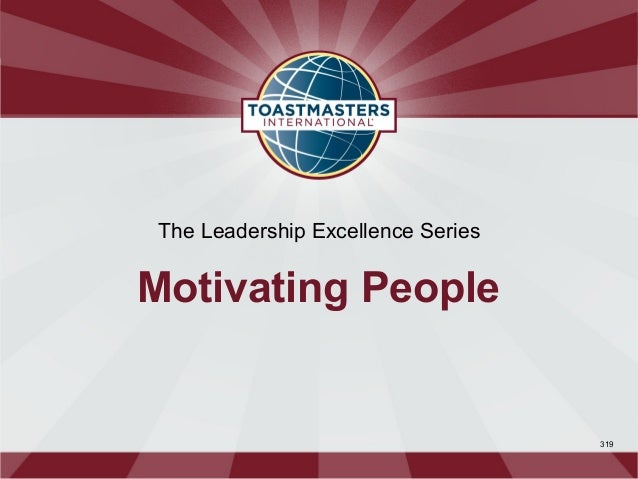 The Leadership Excellence SeriesMotivating People                                    319