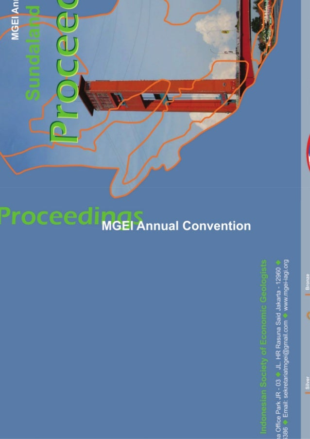 PROCEEDINGS OF SUNDALAND RESOURCES 2014 MGEI ANNUAL CONVENTION 17-18 November 2014, Palembang, South Sumatra, Indonesia Ma...