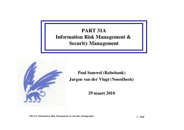 PART 31A Information Risk Management & Security Management File 31A_Information_Risk_Management_&_Security_Management Paul...