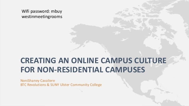 Creating An Online Campus Culture For Non Residential Campuses