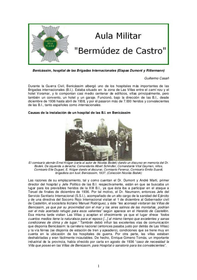 Benicàssim, hospital de las Brigadas Internacionales (Etapas Dumont y Rittermann) Guillermo Casañ Durante la Guerra Civil,...